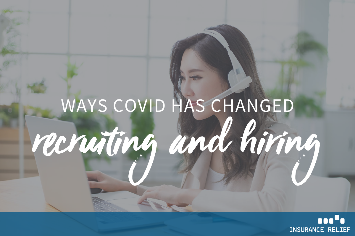 how COVID-19 is changing how we recruit and hire