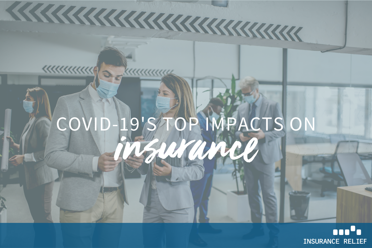 top impacts covid has had on insurance industry