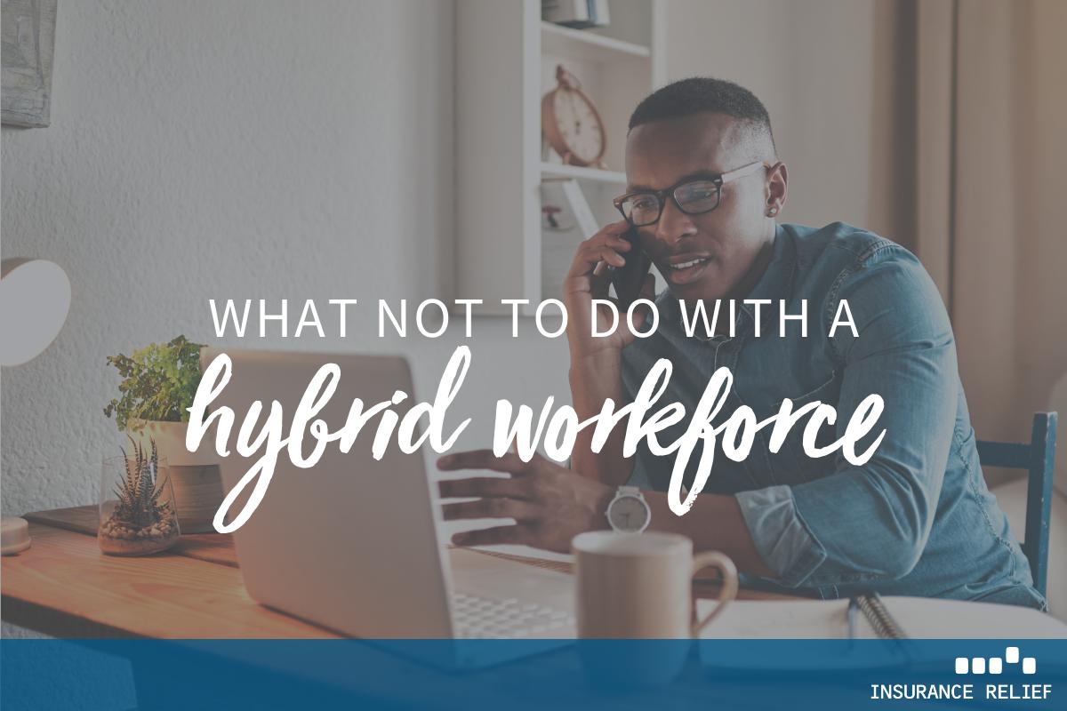 managing hybrid workforce