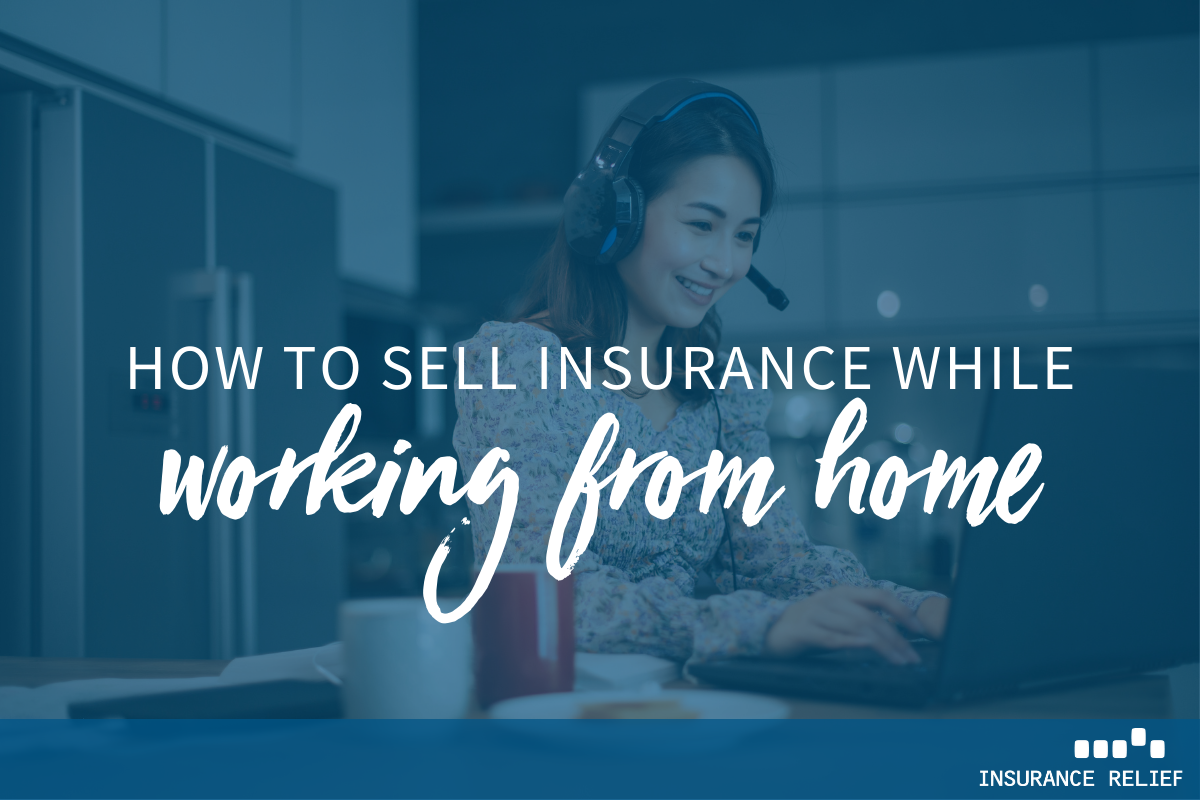 sell insurance from home