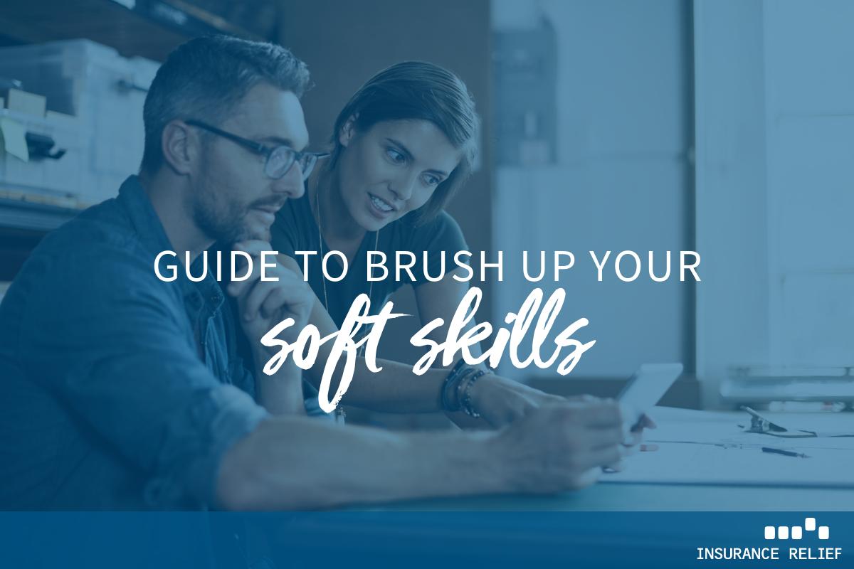 brush up on these soft skills